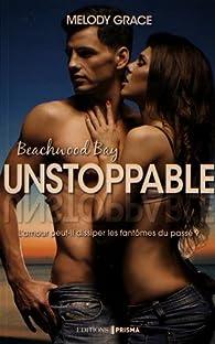 Unstoppable par Melody Grace
