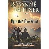 Ride the Free Wind (Savage Destiny) (Volume 2)