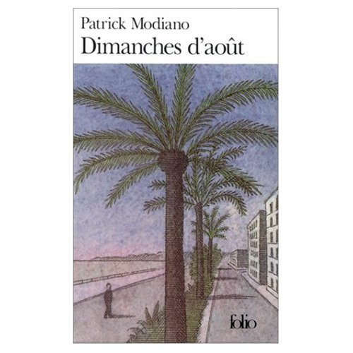 Dimanches D Aout (Folio #A38130) (English, French) Modiano, Patrick ( Author ) Apr-01-1989 Paperback
