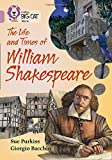 The Life and Times of William Shakespeare: Band 18/Pearl (Collins Big Cat)