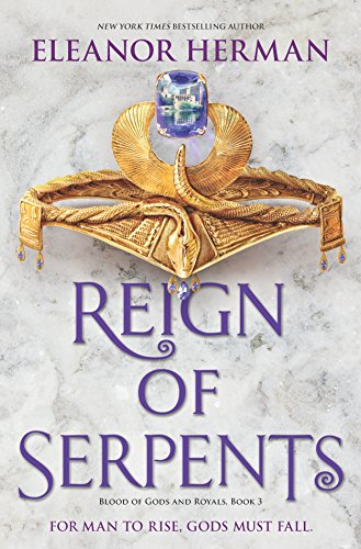 Ruler Serpent - Reign of Serpents (Blood of Gods and Royals)