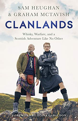 Book Cover: Clanlands: Whisky, Warfare, and a Scottish Adventure Like No Other