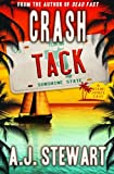 Crash Tack (Miami Jones Florida Mystery Series) (Volume 5)