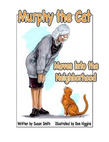 Murphy the Cat Moves into the Neighborhood ebook