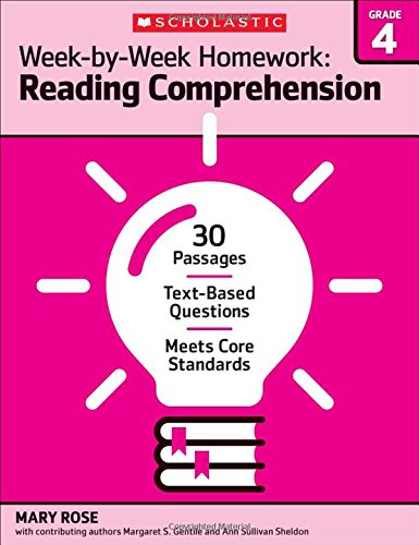 Week-by-Week Homework: Reading Comprehension Grade 4: 30 Passages • Text-based Questions • Meets Core Standards