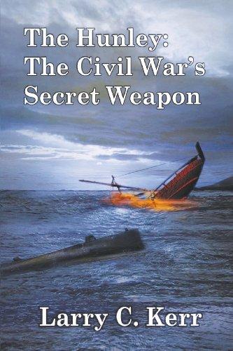 The Hunley: The Civil War's Secret Weapon