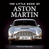 The Little Book of Aston Martin, Philip Raby, 190582887X