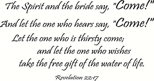 Funlaugh Revelation 22:17 The Spirit & Bride Say Come Let One Who Hears Say Come Thirsty Wishes Take The Water of Life Mural Wall Art Decal Sticker