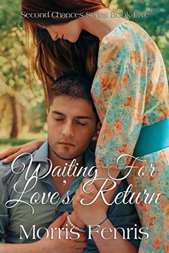 Waiting for Love's Return (Second Chances Series - Return Free