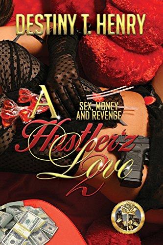 Search : A Hustler'z Love 2: Sex, Money and Revenge