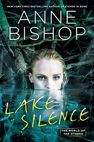 Lake Silence (World of the Others, The)