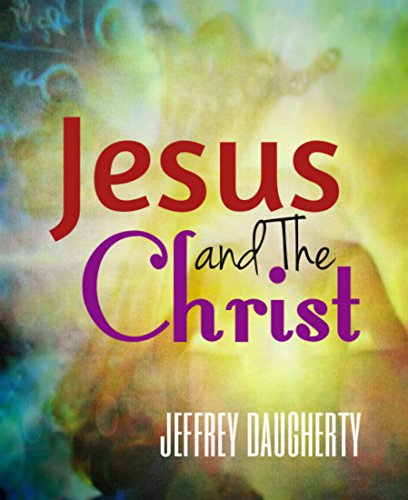 [Ebook] JESUS & THE CHRIST<br />P.D.F