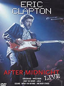 Eric Clapton - After Midnight Live
