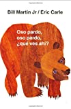 img - for Oso pardo, oso pardo,  qu  ves ah ? (Brown Bear and Friends) (Spanish Edition) book / textbook / text book