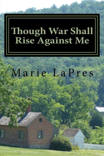 Download Though War Shall Rise Against Me (The Turner Daughters) (Volume 1) PDF