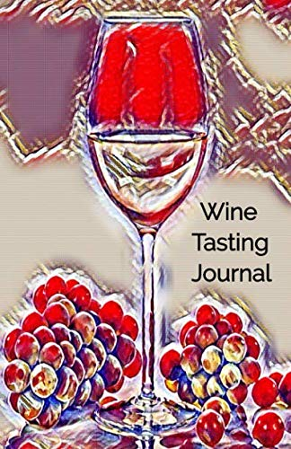 Wine Tasting Journal: Wine Tasting Notebook and Wine Pairing Guide, Wine Tasting Log, Wine Tasting Sheets, Wine Tasting Template, Winery Tour Tracker  Perfect for Wine Lovers and Connoisseurs by Ramini Brands