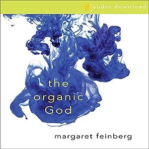 The Organic God Audiobook