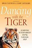 Dancing with the Tiger, Brian Nattrass and Mary Altomare, 086571455X