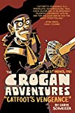 The Crogan Adventures: Catfoots Vengeance