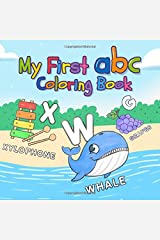 My First ABC Coloring Book: Fun Preschool Toddler Alphabet Coloring Pages for Kids 1-3 Years old Paperback