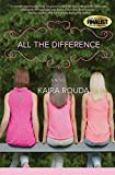 All the Difference: Romantic Suspense