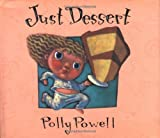 Just Dessert, Polly Powell, 0152003835