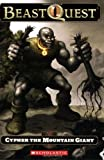 Beast Quest #3: Cypher the Mountain Giant