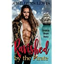 Ravished by the Pirate: Historical Erotica Virginity Menage Short Story