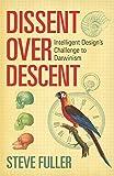 Dissent Over Descent: Intelligent Design's Challenge to Darwinism