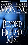 Beyond the Highland Mist (Highlander Series)