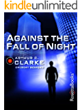 Against the Fall of Night (Arthur C. Clarke Collection: Vanamonde)