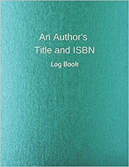 An Author's Title and ISBN: Log Book: B G  Jenkins
