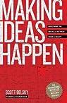 Making Ideas Happen par Belsky