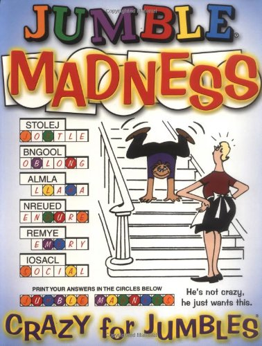 Jumble® Madness: Crazy for Jumbles®