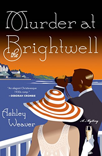 Murder at the Brightwell: A Mystery (An Amory Ames Mystery) by [Weaver, Ashley]