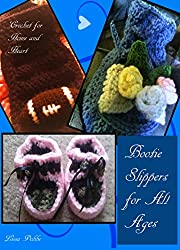 Bootie Slippers for All Ages: Crochet Slippers (Crochet for Home and Heart Book 1)