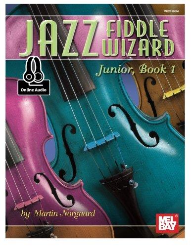 Jazz Fiddle Wizard Junior, Book 1 ()
