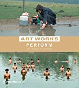 Perform (Art Works)