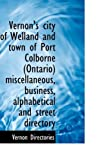 Vernon's City of Welland and Town of Port Colborne Miscellaneous, Business, Alphabetical, Vernon Directories, 1110780273