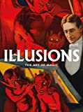 img - for Illusions: The Art of Magic: Posters from the Golden Age of Magic book / textbook / text book
