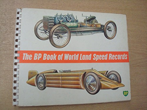 (The BP Book of World Land Speed Records)