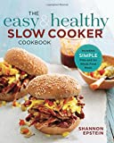 crock pot cookbook for 2 - The Easy & Healthy Slow Cooker Cookbook: Incredibly Simple Prep-and-Go Whole Food Meals