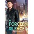 A Forced Silence (Zero Hour Book 1)