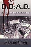 D. D. A. D., Michael Baum, 1434321495