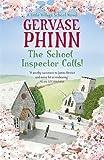 The School Inspector Calls: A Little Village School Novel (Book 3)