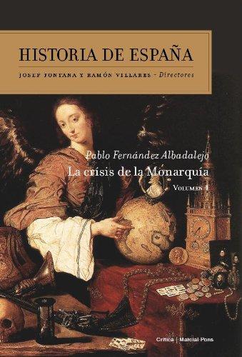 La crisis de la Monarquía: Historia de España vol. 4: Amazon.es ...