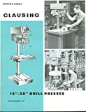 "Clausing 15"" & 20"" Drill Presses Catalog 1967 with price list"