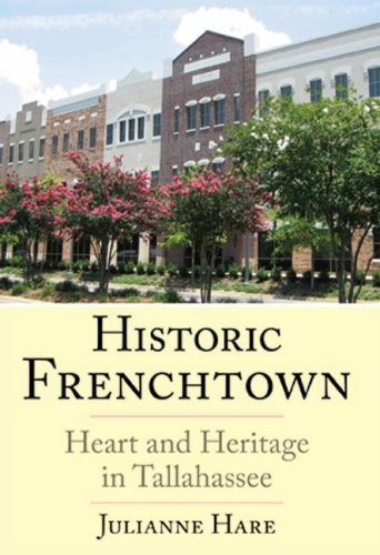 Historic Frenchtown:: Heart and Heritage in Tallahassee (Brief ()