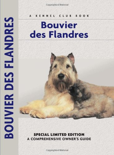 Bouvier des Flandres (Comprehensive Owners Guide) (French Edition)