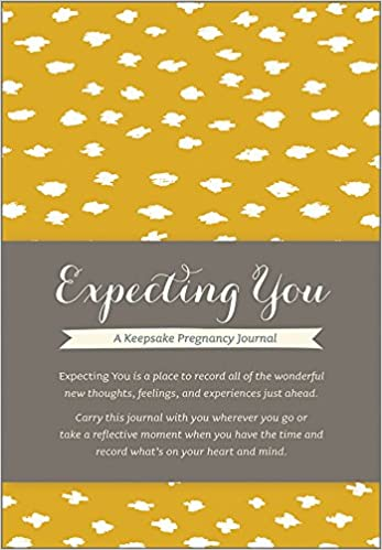 Expecting you a keepsake pregnancy journal amelia riedler expecting you a keepsake pregnancy journal amelia riedler 9781938298349 amazon books solutioingenieria Gallery